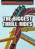 Biggest Thrill Rides