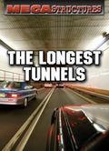 Longest Tunnels