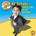 At School: Telling Time by the Half Hour