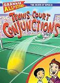 Tennis Court Conjunctions