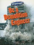 Be a Demolition Engineer (Scienceworks!)