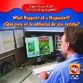 What Happens at a Magazine?/Qu' Pasa Donde Se Publican Revistas?