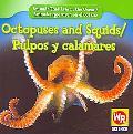 Octopuses and Squids/Pulpos y Calamares