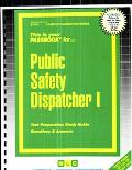 Public Safety Dispatcher One