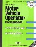 Motor Vehicle Operator(Passbooks) (Passbook for Career Opportunities)