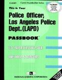 Police Officer, Los Angeles Police Dept. (LAPD)(Passbooks) (Los Angeles Police Department #c...