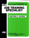 Job Training Specialist(Passbooks) (Career Examination ; C-2697)