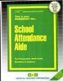School Attendance Aide(Passbooks) (Career Examination Series, C-3264)
