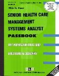 Senior Health Care Management Systems Analyst