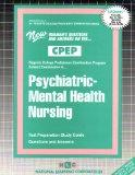 PSYCHIATRIC - MENTAL HEALTH NURSING (College Proficiency Examination Program Series) (Passbo...