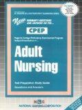 ADULT NURSING (College Proficiency Examination Program Series) (Passbooks) (College Proficie...