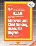MATERNAL AND CHILD NURSING, ASSOCIATE DEGREE (Excelsior/Regents College Examination Series) ...