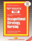 OCCUPATIONAL STRATEGY, NURSING (NURSING CONCEPTS: FOUNDATIONS OF PROFESSIONAL NURSING PRACTI...