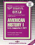 American History I Early Colonization to 1877  Rudman's Questions and Answers on the Clep