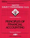 PRINCIPLES OF FINANCIAL ACCOUNTING (DSST Dantes Subject Standardized Tests) (Passbooks) (DAN...