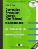 CORRECTION PROMOTION COURSE (ONE VOLUME) (General Aptitude and Abilities Series) (Passbooks)...