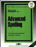 ADVANCED SPELLING (General Aptitude and Abilities Series) (Passbooks)
