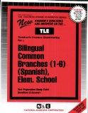 Bilingual Teacher of Common Branches (1-6) (Spanish): Elementary School (Teachers License Ex...
