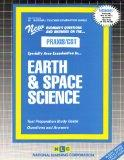 EARTH AND SPACE SCIENCE (National Teacher Examination Series) (Content Specialty Test) (Pass...