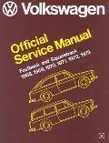 Volkswagen Fastback, Squareback  Official Service Manual, Type 3, 1968, 1969, 1970, 1971, 19...