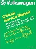 Volkswagen Station Wagon/Bus Official Service Manual Type 2, 1968, 1969, 1970, 1971, 1972, 1...