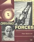 Driving Forces The Grand-Prix Racing World Caught in the Maelstrom of the Third Reich