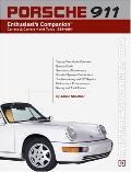 Porsche 911 Enthusiast's Companion Carrera 2, Carrera 4, and Turbo 1989-1994
