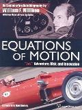 Equations of Motion: Adventure, Risk and Innovation - an Engineering Autobiography