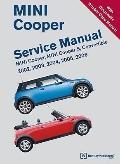 MINI Cooper Service Manual : MINI Cooper, MINI Cooper S, Convertible: 2002, 2003, 2004, 2005...
