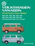 Volkswagen Vanagon Official Factory Repair Manual: 1980, 1981, 1982, 1983, 1984, 1985, 1986,...