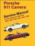 Porsche 911 Carrera Service Manual: 1984, 1985, 1986, 1987, 1988, 1989