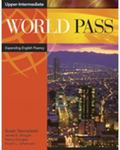 World Pass Upper Intermediate: Expanding English Fluency (Bk. 4)