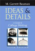 Ideas and Details With Infotrac A Guide to College Writing