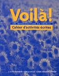 Voila! An Introduction to French (Cahier D'activites Ecrites) (French Edition)