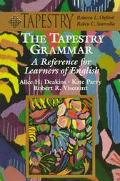 Tapestry Grammar: A Reference for Learners of English (College ESL)