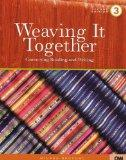 Weaving It Together 3: Connecting Reading and Writing (Vol 2)