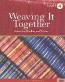 Weaving It Together 4: Connecting Reading and Writing, Second Edition