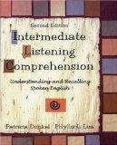 Intermediate Listening Comprehension: Understanding and Recalling Spoken English, Second Edi...