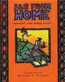 Far from Home: Reading and Word Study, Second Edition