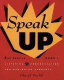 Speak Up: Listening & Pronunciation for Beginning Students (Book 1)