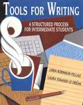 Tools for Writing A Structured Process for Intermediate Students