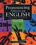 Pronouncing American English Sounds, Stress, and Intonation