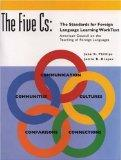 Five Cs, The:  The Standards for Foreign Language Video and  WorkText Package