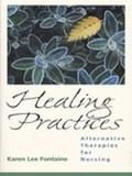 Healing Practices Alternative Therapies for Nursing