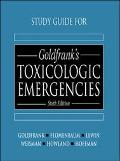 Study Guide for Goldfrank's Toxicologic Emergencies - Lewis R. Goldfrank - Paperback