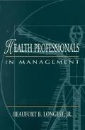 Health Professionals in Management