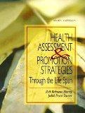 Nursing Assessment And Health Promotion Strategies Through The Life Span