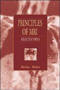 Principles of Mri Selected Topics