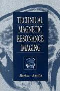 Technical Magnetic Resonance Imaging