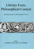 Literary Form, Philosophical Content : Historical Studies of Philosophical Genres